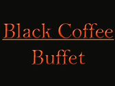Black Coffee Buffet
