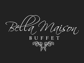Bella Maison Buffet