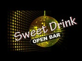 Sweet Drink - Open Bar